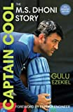 Captain Cool The MS Dhoni Story