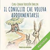 Scarica Libro Il coniglio che voleva addormentarsi (PDF,EPUB,MOBI) Online Italiano Gratis