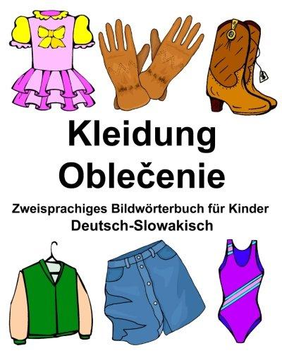 Deutsch-Slowakisch Kleidung Zweisprachiges Bildwörterbuch für Kinder (FreeBilingualBooks.com)