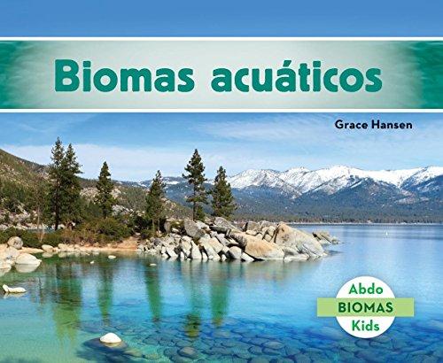 SPA-BIOMAS ACUáTICOS (FRES (Biomas/ Biomes) por Grace Hansen