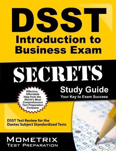 DSST Introduction to Business Exam Secrets Study Guide: DSST Test Review for the Dantes Subject Standardized Tests by DSST Exam Secrets Test Prep Team (2013-02-14)