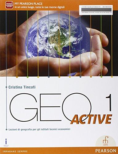 Geo active. Per le Scuole superiori. Con e-book. Con espansione online: 1