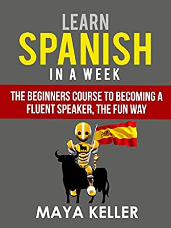 how to learn spanish in 8 weeks
