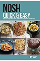 NOSH Quick & Easy: Another, Refreshingly Simple Approach to Cooking from the NOSH Family Paperback