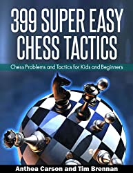399 Super Easy Chess Tactics (English Edition)