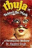 THUJA: BEHIND THE MASK (English Edition)