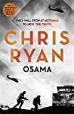 Osama: The first casualty of war is the truth, the second is your soul by Chris Ryan (2016-04-07)