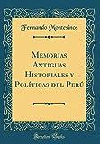 Memorias Antiguas Historiales y Políticas del Perú (Classic Reprint)