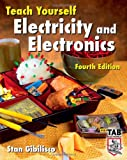 Teach Yourself Electricity and Electronics, Fourth Edition (Teach Yourself Electricity & Electronics)