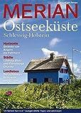 MERIAN: Ostseeküste. Schleswig-Holstein