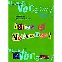 ¡Viva el Vocabulario! nivel intermedio (B1-B2)