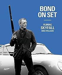 Bond On Set: Filming Skyfall