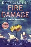 Fire Damage (Jessie Flynn Book 1) by Kate Medina