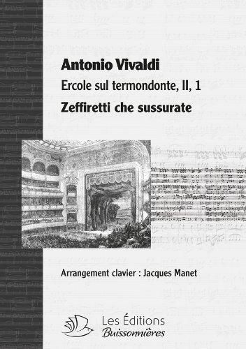 Zeffiretti Che Sussurate, Chant et Clavier, Partition Vivaldi