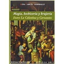 Magia Hechiceria Y Brujeria (Biblioteca Histórica)