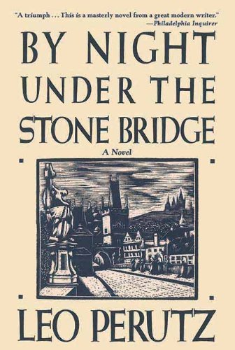 By Night Under the Stone Bridge by Leo Perutz (15-Aug-2013) Paperback