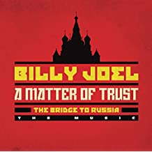 A Matter Of Trust - The Bridge to Russia: The Music (2CD)
