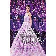 De kroon (Selection Book 5)