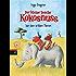 Der kleine Drache Kokosnuss bei den wilden Tieren (Die Abenteuer des kleinen Drachen Kokosnuss 25)