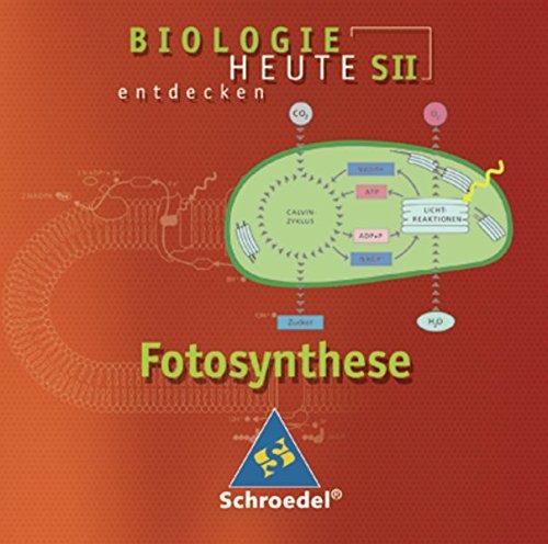 Biologie heute entdecken SII: Fotosynthese: Einzelplatzlizenz
