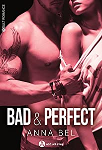 vignette de 'Bad & perfect (Anna Bel)'