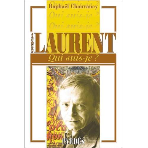 ' Qui suis-je?' Jacques Laurent