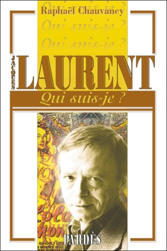 Qui suis-je? Jacques Laurent