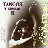 Tangos Y Rumbas II