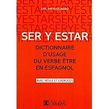 Dictionnaire d'usage du verbe être espagnol