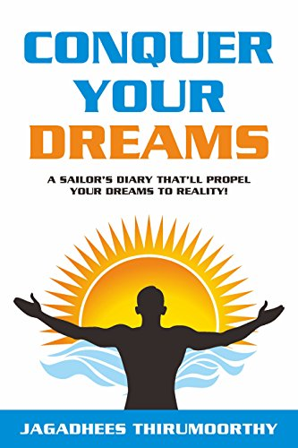 conquer-your-dreams-a-sailors-diary-thatll-propel-your-dreams-to-reality-english-edition