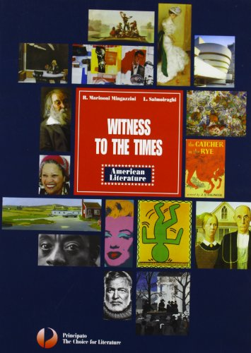 Witness to the times. American literature. Per le Scuole superiori. Con espansione online
