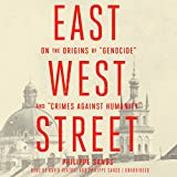 Front cover for the book East West Street: on the origins of genocide and crimes against humanity by Philippe Sands