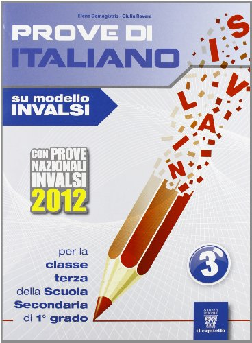 Prove di italiano su modello INVALSI. Per la Scuola media: 3