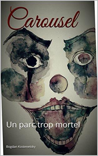 Couverture du livre Carousel: Un parc trop mortel