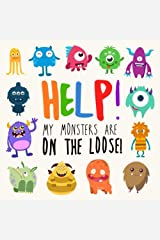 Help! My Monsters Are on the Loose!: A Where's Wally Style Book for 2-4 Year Olds Paperback