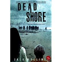 Dead Shore: A Dark Chapter Press Unlimited Short