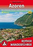 Azoren: Die schönsten Küsten- und Bergwanderungen. 86 Touren. Mit GPS-Tracks (Rother Wanderführer) - Roman Martin