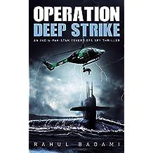 Operation Deep Strike: An India-Pakistan Covert Ops Spy Thriller