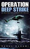 #3: Operation Deep Strike: An India-Pakistan Covert Ops Spy Thriller
