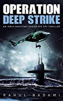 "Infiltrate an enemy naval base. Sneak onto a submarine full of hostile crew members. Sabotage a top-secret weapon. What could go wrong?""Had my heart in my mouth from beginning to end. There were twists in every chapter."" - Shabnam""A gripping ..."