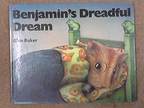 Benjamin's dreadful dream