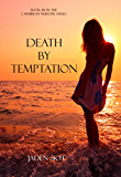 Death by Temptation (Book #14 in the Caribbean Murder series)