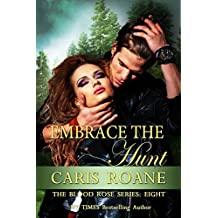 Embrace the Hunt (The Blood Rose Series Book 8) (English Edition)