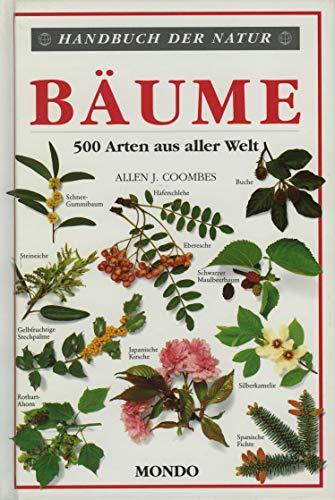Bäume. 500 Arten aus aller Welt