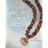 Braiding with Beads 2: Braiding Solutions for the Kumihimo Disk