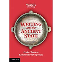 Writing and the Ancient State: Early China in Comparative Perspective