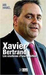 Xavier Bertrand, les coulisses d'une ambition