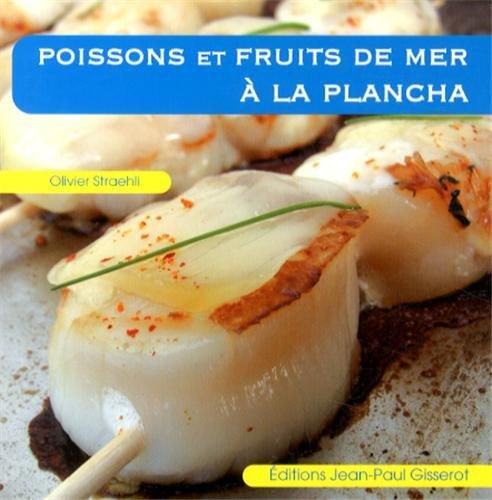 Poissons et fruits de mer à la plancha
