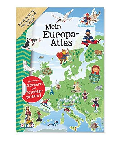 Mein Europa-Atlas: Mit vielen Stickern und Riesenposter