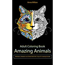 Amazing Animals: Meditation, Relaxation and Stress Relief with Unique 30 Amazing Animals (English Edition)